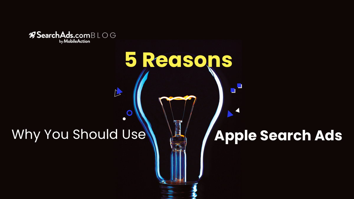 5 reasons apple search ads