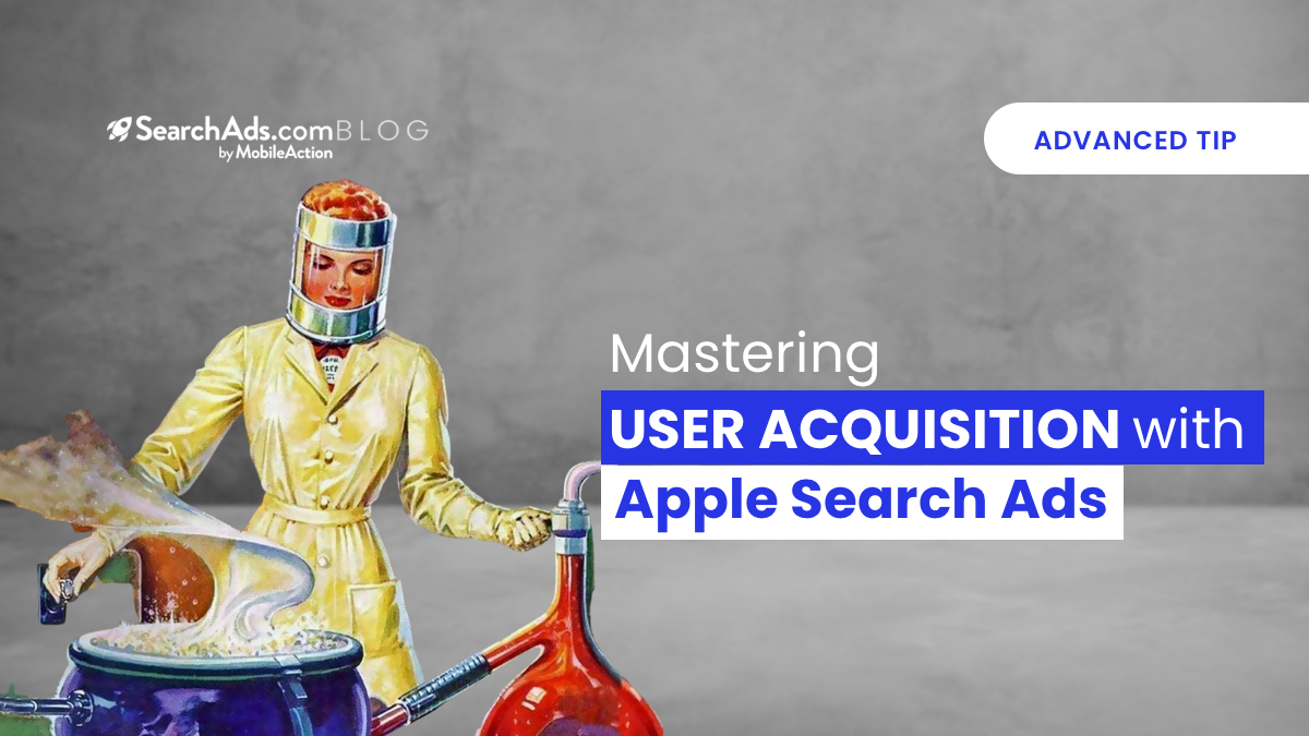 user acquisition with apple search ads