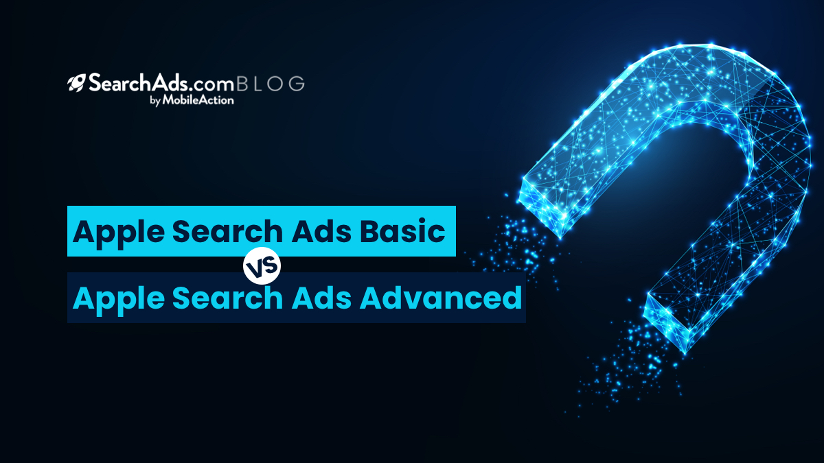 apple search ads basic and advanced