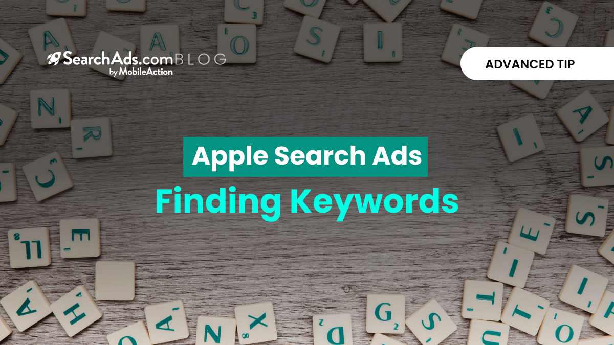apple search ads best practices finding keywords