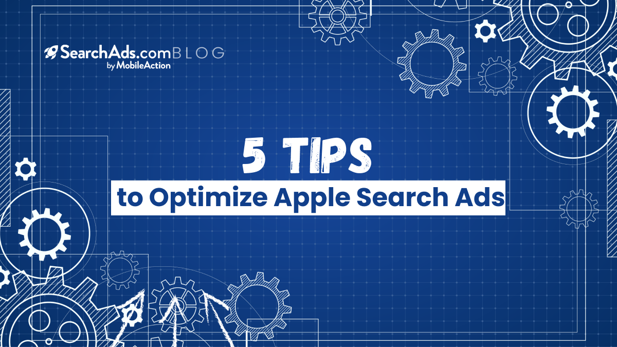 optimize apple search ads