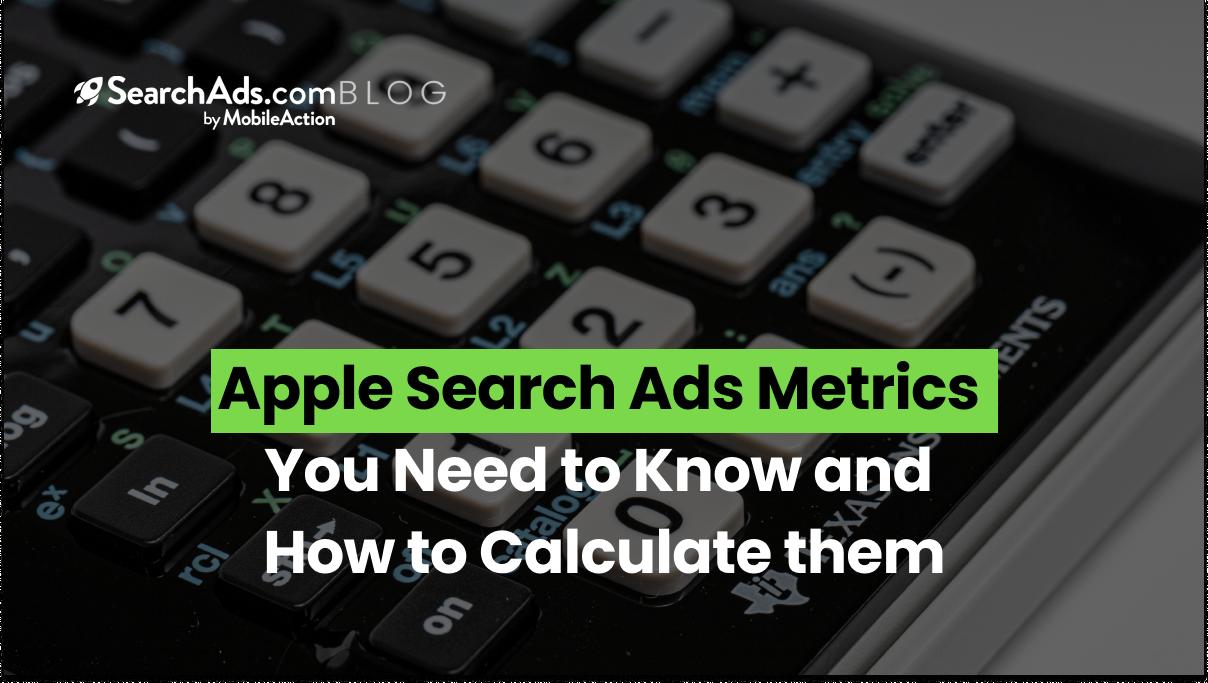 apple search ads metrics
