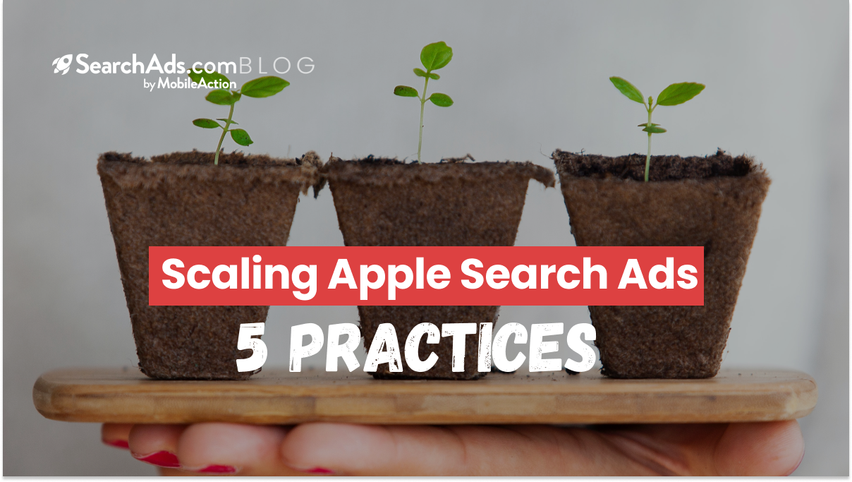 scaling apple search ads